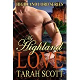 My Highland Love (Highland Lords Series) ~ Tarah Scott