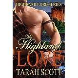 My Highland Love (Highland Lords) ~ Tarah Scott