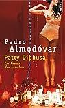 Patty Diphusa : La Vénus des lavabos par Almodovar