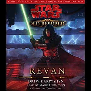 Star Wars: The Old Republic: Revan | [Drew Karpyshyn]