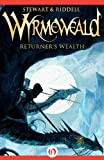 Returners Wealth (The Wyrmeweald Trilogy)