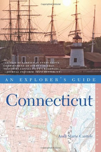 Explorer'S Guide Connecticut (Eighth Edition) (Explorer'S Complete)