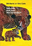 Baby Bear, Baby Bear, What Do You See? Board Book (World of Eric Carle)