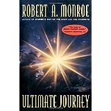 The Ultimate Journeyby Robert Monroe