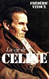 img - for La vie de Celine (French Edition) book / textbook / text book
