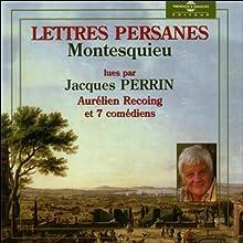 Lettres Persanes | Livre audio Auteur(s) : Charles Montesquieu Narrateur(s) : Jacques Perrin