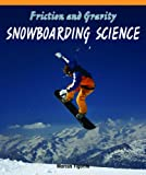 Friction and Gravity: Snowboarding Science