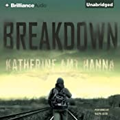 Breakdown | [Katherine Amt Hanna]
