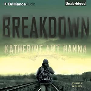 Breakdown: A Love Story | [Katherine Amt Hanna]