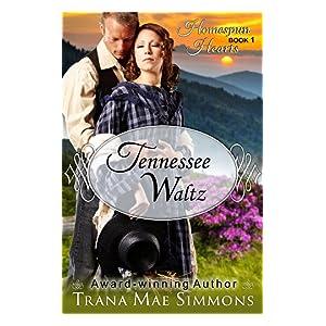 Tennessee Waltz (The Homespun Hearts Series, Book 1)