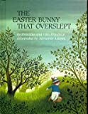 The Easter Bunny That Overslept (0688015409) by Friedrich, Priscilla
