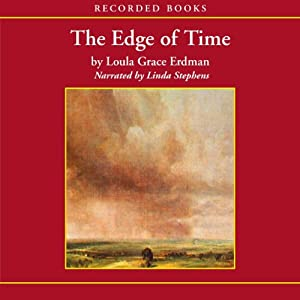 The Edge of Time: TCU Press Texas Tradition Series | [Loula Grace Erdman]