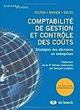 Comptabilité de gestion et contrôle des coûts stratégies des décisions en entreprises (2804161897) by Hilton