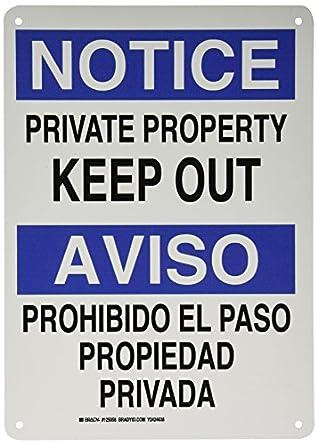 "Brady 125058 Bilingual Sign, Legend ""Private Property Keep"