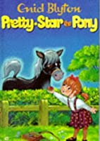 Pretty-Star the Pony and Other Stories by…