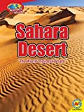 img - for Sahara Desert (Wonders of the World) by Megan Lappi (2013-08-15) book / textbook / text book