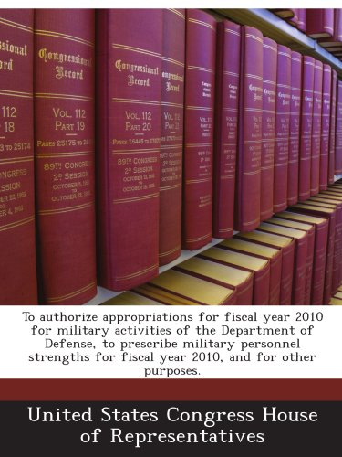 To authorize appropriations for fiscal year 2010 for military activities of the Department of Defense, to prescribe military personnel strengths for fiscal year 2010, and for other purposes. PDF