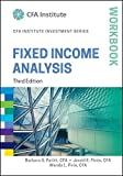 img - for Fixed Income Analysis Workbook (CFA Institute Investment Series) book / textbook / text book
