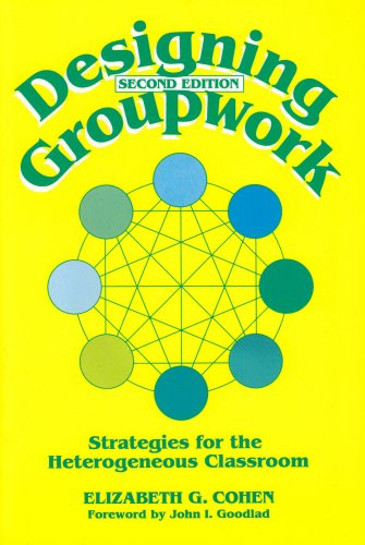 Designing Groupwork: Strategies for the Heterogeneous...