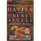 The Rebel Angelsby Robertson Davies