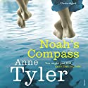 Noah's Compass Audiobook by Anne Tyler Narrated by Arthur Morey