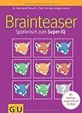 Brainteaser: Spielerisch zum Super-IQ
