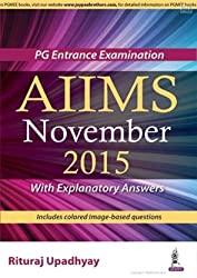 PG Entrance Examination AIIMS November 2015 With Explanatory Answers