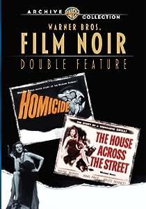 The House Across The Street / Homicide: WB Film Noir Double Feature