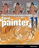 GROSSMAN Digitial Painting Fundamentals with Corel Painter 11 (First Edition)