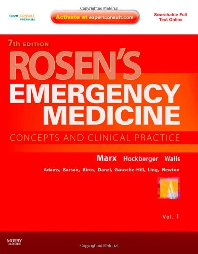 Rosen'S Emergency Medicine - Concepts And Clinical Practice, 2-Volume Set: Expert Consult Premium Edition - Enhanced Online Features And Print, 7E
