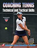 Coaching Tennis Technical & Tactical Skills
