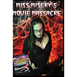 MIss Misery's Movie Massacre: The Killer Shrews