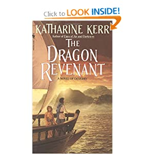 The Dragon Revenant (Deverry Series, Book Four) by Katharine Kerr