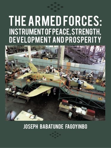 Las fuerzas armadas: Instrumento de paz, fuerza, desarrollo y prosperidad