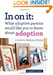 In on It: What Adoptive Parents Would...