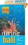 Diving Bali: The Underwater Jewel of...