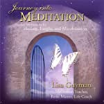 Journey Into Meditation: Guided Medit...