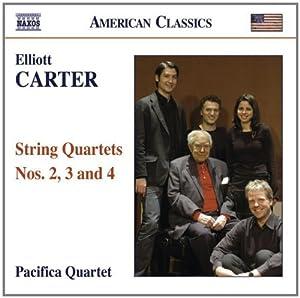 Elliott Carter: String Quartets Nos. 2, 3 and 4