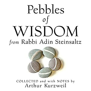 Pebbles of Wisdom from Rabbi Adin Steinsaltz Audiobook