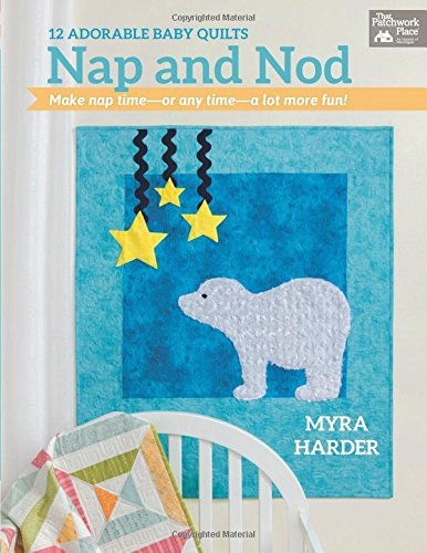Nap And Nod: 12 Adorable Baby Quilts front-762575