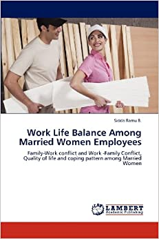 work family conflict married women in hospitality Herson (2002) cited job stress and/or burnout and work and family conflict as   have shown little insight or awareness about career–marriage conflict (barnett,   certain that our hotel manager sample included men and women, we also.