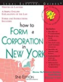 How to Form a Corporation in New York, 2E (Legal Survival Guides)