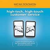 img - for High-Tech, High-Touch Customer Service: Inspire Timeless Loyalty in the Demanding New World of Social Commerce book / textbook / text book