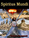 Spiritus Mundi - Book I: The Novel