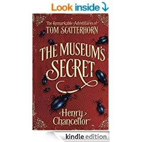 The Museum's Secret (The Remarkable Adventures of Tom Scatterhorn 1)