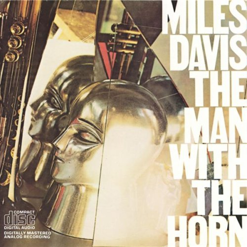 The Man With The Horn by Miles Davis