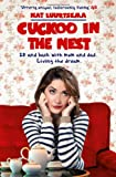 Cuckoo in the Nest: 28, Back in My Childhood Bedroom, Living the Dream