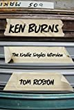 Ken Burns: The Kindle Singles Interview (Kindle Single)
