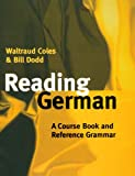 img - for Reading German: A Course Book and Reference Grammar book / textbook / text book