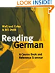 Reading German: A Course Book and Ref...